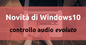 Controllo audio Windows 10
